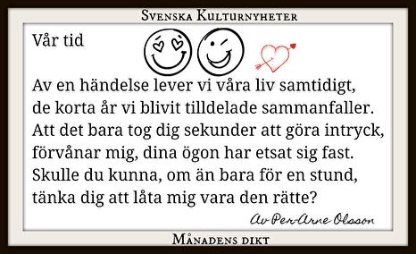 Månadens dikt har Per-Arne Olsson skrivit. Grattis! :)