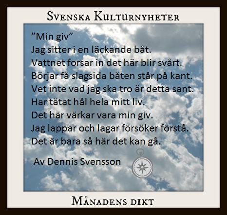 Månadens dikt (dec 2017) har Dennis Svensson skrivit. Grattis! :)