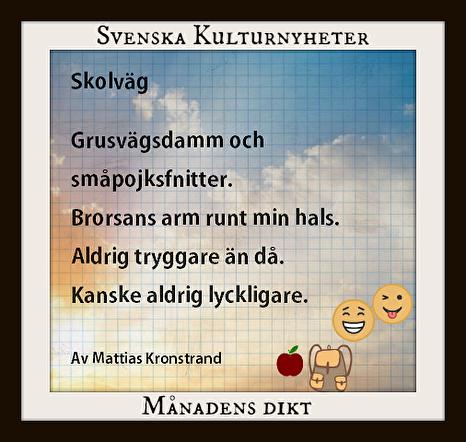 Månadens dikt (jan 2018) har Mattias Kronstrand skrivit. Grattis! :)