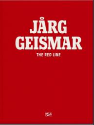 JÅRG GEISMAR - THE RED LINE