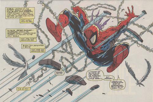 -Spindelmannen kan röra sig smidigt för han vet exakt var hotet kommer ifrån. Vi vanliga dödliga har inte riiiktigt lika bra koll och går därför in i skyddsläge.