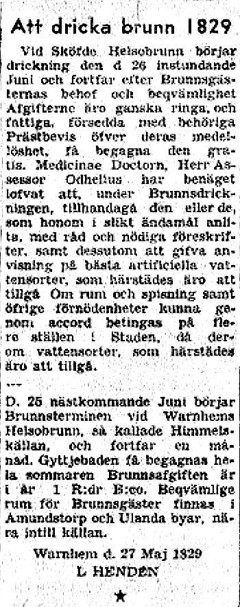27 maj 1829 annonserades om priser och start för Brunnsterminen. Lars Henden var präst i Varnhem.