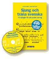 Sjung och träna svenska – BOK + DVD - Sjung och träna svenska – BOK + DVD