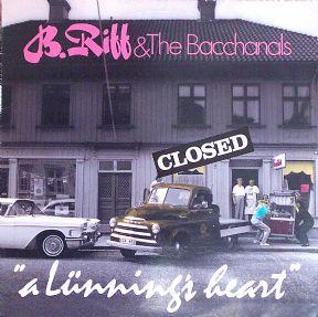 B. Riff & The Bacchanals LP från 1990.