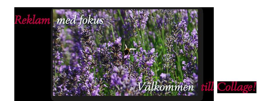 Välkommen till Collage grafisk form - din reklambyrå i Kristianstad