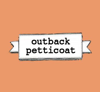 OutbackPetticoat