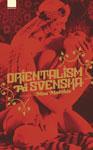 Vi gav ut boken Orientalism på svenska på Ordfront förlag