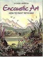 Encaustic Art - Instruktion How to paint with wax (Beställningsvara)